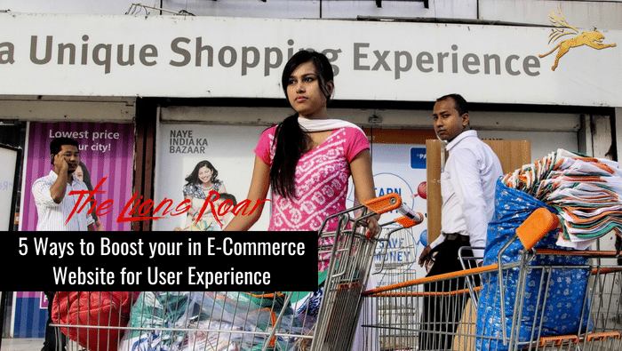 5 Ways to Boost your in E-Commerce Website for User Experience