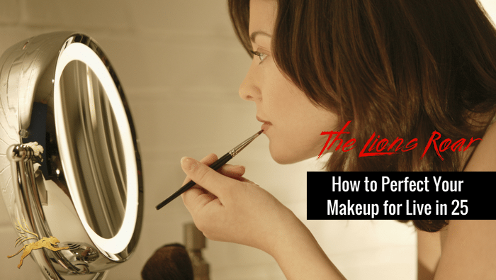How to Perfect Your Makeup for Live in 25 [VIDEO]